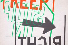 """Keep Right STOP,"" a screenprint by Corita Kent,1967, 30-by-36-inches."