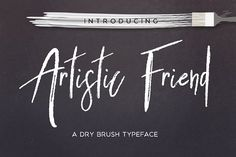 Artistic Friend Rough Font by Mellow Design Lab on @creativemarket