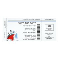 Cruise Ship Save the Date Invitations Save the Date invitation cards with a cool boarding pass design for a cruise ship wedding! Easy-to-use template, just enter your info in the space provided, or click the customize button to add additional text.