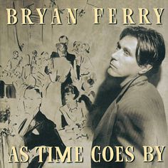 I'm In The Mood For Love - Bryan Ferry
