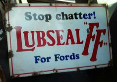 "Original Lubseal ""FF"" Motor Oil for Fords Porcelain Sign"