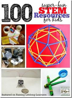 Stem - 100 Stem Activities for Kids of all ages to reinforce math, science, engineering