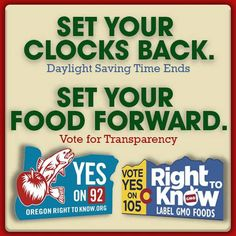 Don't forget & spread the word! #YESon105 #YESon92 Oregon Right To Know Right To Know Colorado - GMO