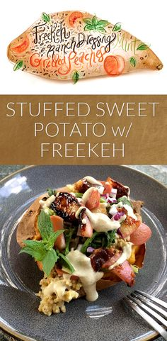 Ranch Stuffed Sweet Potato with Grilled Peaches and Freekeh