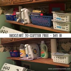 Making my way through Kathi Lipp's Kickstart to Clutter Free eCourse. Today's task was the laundry room.