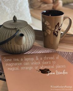 A glimpse of my writing life. #writing #inspiration #quotes #quoteoftheday #quotesaboutlife #quotesgram #tea #macbook #writer #writersofinstagram #writerslife #juniawonders #juniawondersmusings Shape And Form, Macbook, Quote Of The Day, Whimsical, Writer, Life Quotes, Mugs, Words, Tableware
