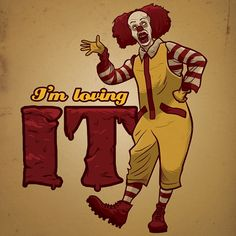 things to know i work at mcdonalds. IT movie pennywise funny.