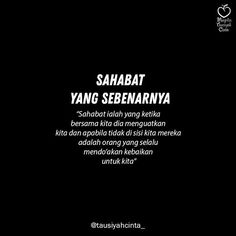 Quotes Sahabat, Mood Quotes, People Quotes, Daily Quotes, Best Quotes, Motivational Quotes, Life Quotes, Reminder Quotes, Self Reminder