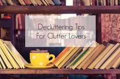 decluttering for clutter lovers - I keep seeing the word declutter about, but I like clutter! The key is to aim for curated displays rather than a jumble sale feel.tho there are days when my house is more the latter than the former! Rockn Roll, Staying Organized, Decluttering, Giveaways, Lovers, Key, Words, House, Organisation