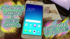 "SHARING#15 ""UNBOXING & REVIEW OPPO F1s (Indonesia)"" 