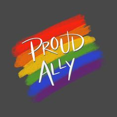 At Lotus Point Wellness we are PROUD to be an ally for the LGBTQ community. Quotes About Pride, Pride Quotes, Lgbt Quotes, Lgbt Ally, Lgbtq Flags, I Support You, Free Mom, Love Amor, I Love You All