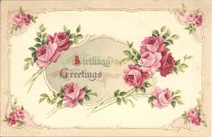 Lovely pink rose filled vintage birthday greetings. #vintage #birthday #cards http://www.pinterest.com/rasseina/%D0%B2%D0%B8%D0%BD%D1%82%D0%B0%D0%B6%D0%BD%D1%8B%D0%B5-%D0%BE%D1%82%D0%BA%D1%80%D1%8B%D1%82%D0%BA%D0%B8/