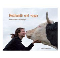 Multikuhlti und vegan - Geschichten und Rezepte   Vegan Buch   vegane Rezepte I Vegan Backen   Vegan Kochbuch   Geschenke für Veganer   Geschenkidee   vegane Rezepte I Entdeckt von Vegalife Rocks: www.vegaliferocks.de ✨ I Fleischlos glücklich, fit & Gesund✨ I Follow me for more vegan inspiration @vegaliferocks #vegan #veganbacken #veganerezepte