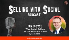 Social Selling that& just for Millennials right? On this episode of Selling With Social, you'll hear from social selling expert Ian Moyse. Sales Tips, Event Company, Digital Marketing Services, Growth Mindset, Personal Branding, My Passion, That Way, The Book, Work Hard