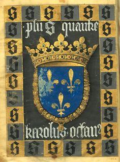 Armes de Charles VIII [Karolus octans], avec sa devise [Plus qu'aultre] adoptée en 1492 (f°2v) -- «Le Livre des faiz monseigneur saint Loys», composé à la requête du «cardinal de Bourbon» et de la «duchesse de Bourbonnois», fin XVe s. [BNF Ms Fr 2829 - ark:/12148/btv1b6000784s] -- See more at: https://www.ideals.illinois.edu/bitstream/handle/2142/42270/Sarah_Hoover.pdf?sequence=1