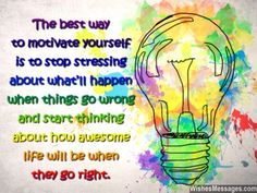 Motivational quote for positive attitude things go wrong