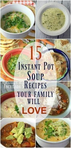 15 instant pot soup recipes (most are gf or easily adaptable)