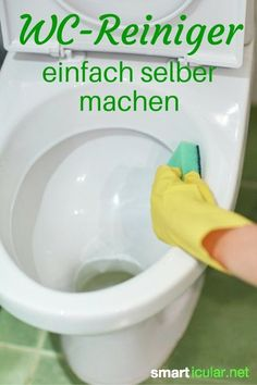 Natürlichen WC-Reiniger einfach selbst herstellen With three simple ingredients, you can easily make an effective, environmentally friendly, inexpensive toilet cleaner.
