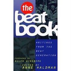 The Beat Book: Writings from the Beat Generation - edited by Anne Waldman Amiri Baraka, Meditation Books, Poetry Anthology, Allen Ginsberg, Beat Generation, Jack Kerouac, Typewriter, Etiquette, Writings