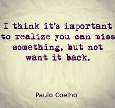 Paulo Coelho is so wise. I never use that word because it's cheesy but that is the best way to describe him. Funny Inspirational Quotes, Inspiring Quotes About Life, Great Quotes, Quotes To Live By, Super Quotes, Not Important Quotes, Good Men Quotes, Quotes About Being Yourself, Go Away Quotes