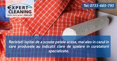 Rezistati ispitei de a scoate petele acasa, mai ales in cazul in care produsele au indicatii clare de spalare in curatatorii specializate.