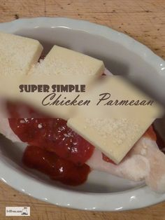 Super Simple Chicken Parmesan - you won't believe how easy it is, or how delicious... Simple Recipes | Frill Free Grill