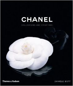 Chanel: Collections and Creations: Danièle Bott: 9780500513606: Amazon.com: Books