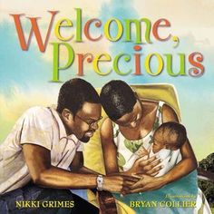Welcome, Precious by Nikki Grimes.