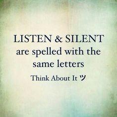Listen & Silent life quotes quotes quote tumblr silent listen life quotes and sayings