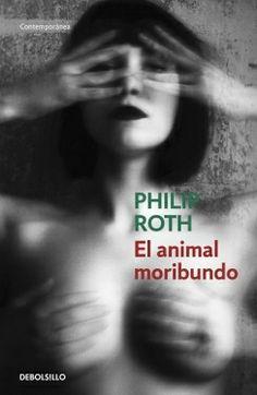 El animal moribundo (Philip Roth)