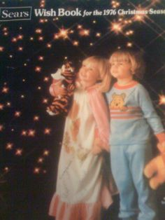 Vintage 1976 SEARS Christmas Wish Book Catalog ♥My parents must have opened the sears catalog and dressed us I can see my little sister in a gown just like that holding a striped stuffed tiger that is so funny!!!!