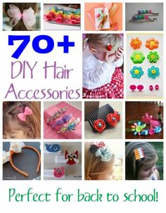 70+ DIY Hair Accessories - these are great ideas for back to school! Easy ways to dress up boring hair clips, headbands, barrettes and more!