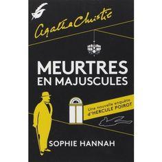 Meurtres en majuscules Sophie Hannah vu dans la presse à retrouver sur Selectionnist.com