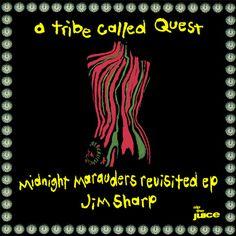 "Jim Sharp ""ATCQ Midnight Marauders Revisited EP"""