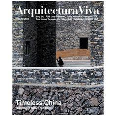 Arquitectura Viva 180. Timeless China