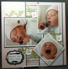 Sweet Baby's Birth Scrapbooking Layout...Christine Pyrch, Jan. 24, 2013 - Your Stamping Teacher.