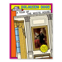 A Tour of the White House Coloring and Sticker Book