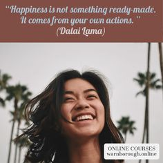 """""""Happiness is not something ready-made. It comes from your own actions."""" (Dalai Lama) WARNBOROUGH COLLEGE Visit our 600 online courses: warnborough. Happiness Quotes, Dalai Lama, Online Courses, Happy Life, Things To Come, College, Action, Lifestyle, Instagram"""