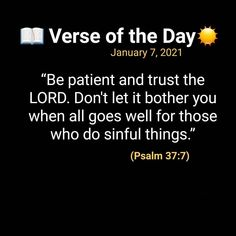 Bible Qoutes, Bible Scriptures, Faith Quotes, Psalm 37 7, Psalms, I Love You God, Gods Love, Bible Teachings, Verse Of The Day