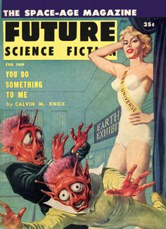 Pulp Sci-Fi Fantasy Cover Art: Ed Emshwiller Pulp Fiction Kunst, Science Fiction Kunst, Science Fiction Magazines, Arte Sci Fi, Sci Fi Art, Pulp Magazine, Magazine Art, Magazine Covers, Heroine Marvel