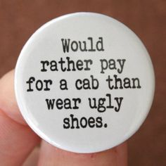 would rather pay for a cab than wear ugly by thecarboncrusader, $1.40