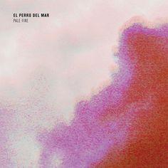 """""""Pale Fire"""", El Perro Del Mar"""