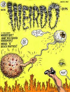 Weirdo comic underground humour Robert Crumb, etc. Robert Crumb, Comic Book Covers, Comic Books Art, Comic Art, Book Art, Fritz The Cat, Alternative Comics, Grimm Fairy Tales, Bd Comics