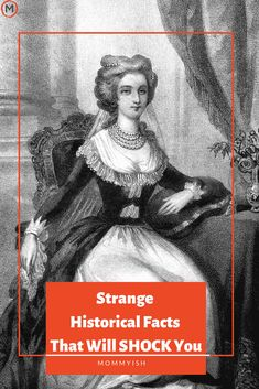 40 Strange Historical Facts That You Didn't Learn In History Class via @mommyishdotcom
