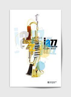 Festival de Jazz Music Posters, Graphic Illustration, Graphic Design, Fine Art, Rock, Logos, Inspiration, Trumpet, Jazz Poster