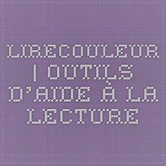 LireCouleur | Outils d'aide à la lecture