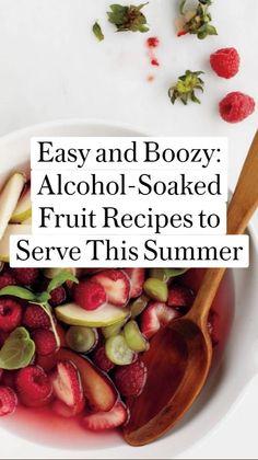 Alcohol Recipes, Fruit Recipes, Summer Recipes, Wine Recipes, Dessert Recipes, Cooking Recipes, Healthy Recipes, Desserts, Alcohol Soaked Fruit