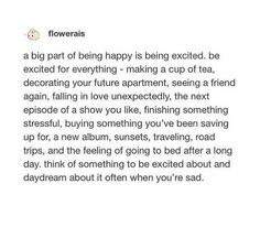 Be excited about & cherish the little things Words Quotes, Me Quotes, Motivational Quotes, Inspirational Quotes, Sayings, Romance Quotes, Pretty Words, Beautiful Words, Cool Words