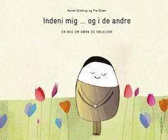 Få Indeni mig - og i de andre af Pia Olsen som Indbundet bog på dansk Cooperative Learning, Olsen, Preschool, Barn, Teaching, Children, Fictional Characters, Books, India