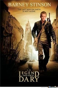 barney stinson is legen (wait for it . . . hope you're not lactose intolerant because the next word is) Dary! legendary